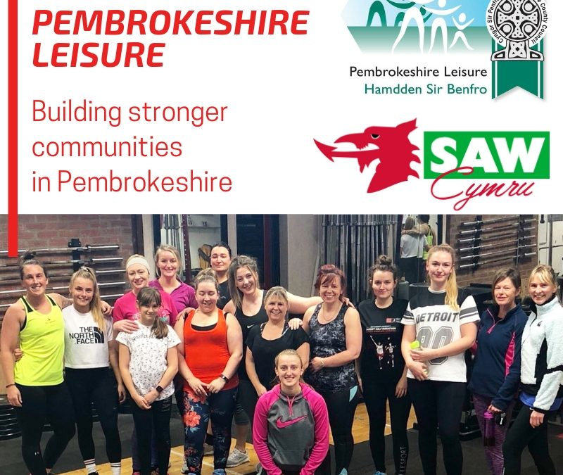 Developing future programmes for the Pembrokeshire community with our partner Pembrokeshire Leisure